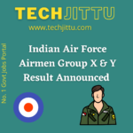 Indian Air Force Airmen Group X & Y Result