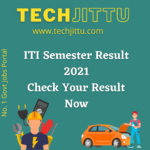 how to check ITI semester result 2021