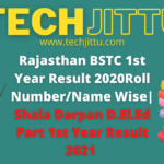 Rajasthan BSTC 1st Year Result 2020Roll Number/Name Wise| Shala Darpan D.El.Ed Part 1st Year Result 2021