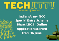 Indian Army NCC Special Entry Scheme Bharti 2021